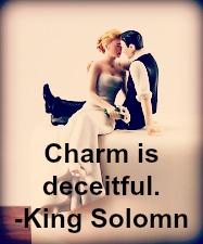 charm is decitful